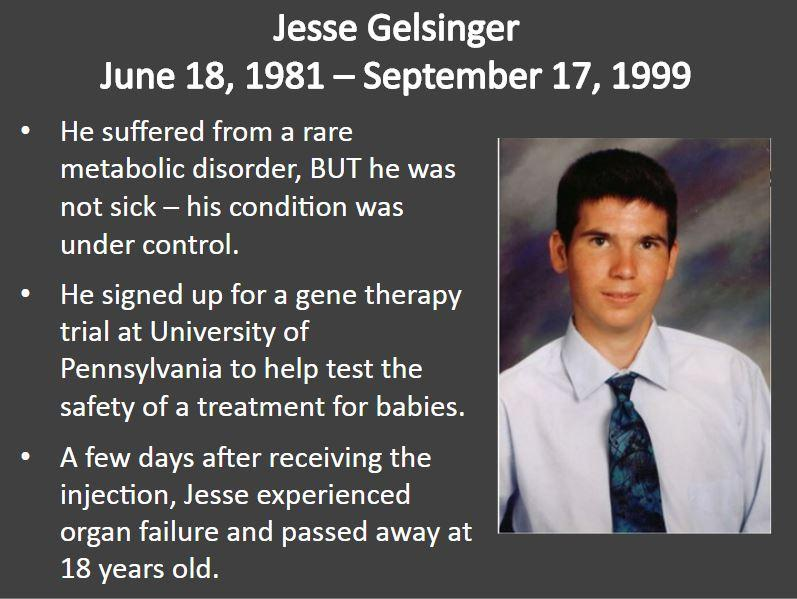In 1999, 18-year-old Jesse Gelsinger died of an immune reaction following gene therapy. Source: Arron Welch/Slideplayer