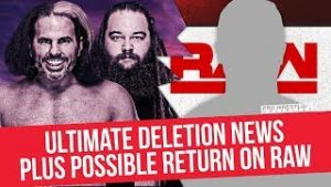 Ultimate Deletion News, Possible Return On Raw & More Backstage News
