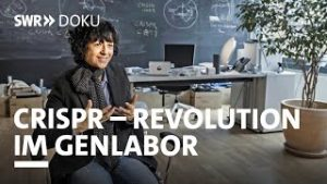 Crispr – Revolution im Genlabor | SWR Doku
